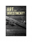 Art as an Investment? A Survey of Comparative Assets