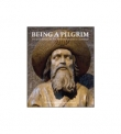 Being a Pilgrim Art and Ritual on the Medieval Routes to Santiago