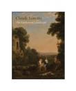 Claude Lorrain: The Enchanted Landscape