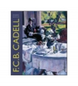 F.C.B. Cadell The Life and Works of a Scottish Colourist 1883-1937