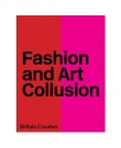 Fashion and Art Collusion