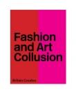 Fashion and Art Collusion